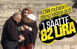 CNN Türk muhabiri dilenci olunca 1 saatte ne kadar kazandı