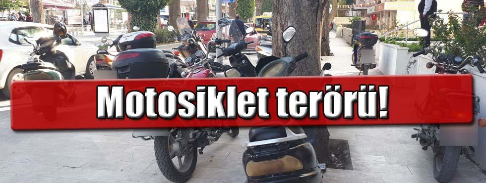 Motosikletli terörü önlenmelidir!