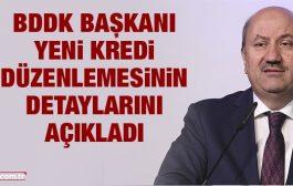 BDDK Başkanı Mehmet Ali Akben yeni kredi düzenlemesinin detaylarını açıkladı