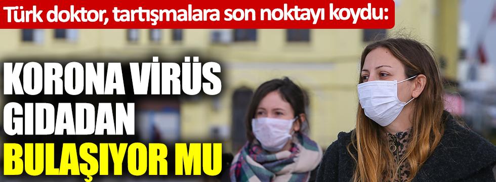 Korona virüs gıdadan bulaşıyor mu: Türk doktor, tartışmalara son noktayı koydu  Kaynak Yeniçağ: Korona virüs gıdadan bulaşıyor mu: Türk doktor, tartışmalara son noktayı koydu
